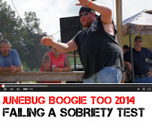 Practicing for a Sobriety test - from Junebug Boogie TOO 2014