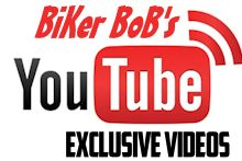 Check out Biker BoB's YouTube video channel !